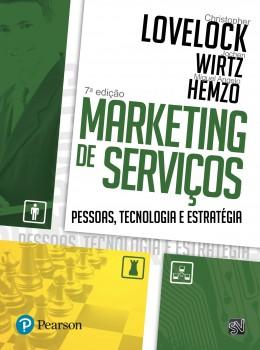 Marketing de serviços - Pessoas, tecnologia e estratégia - 7ª edição, livro de Miguel Angelo Hemzo, Christopher Lovelock, Jochen Wirtz