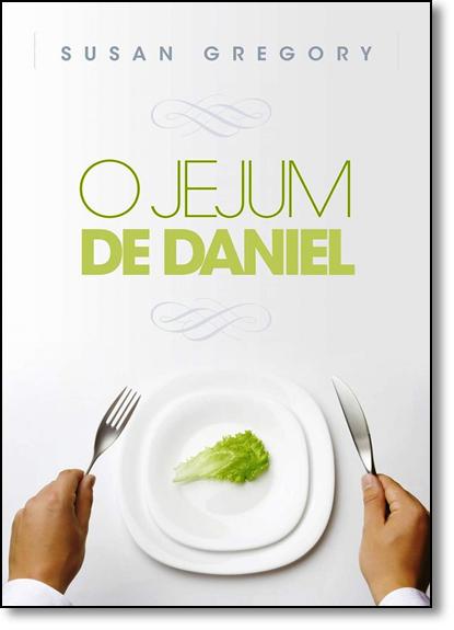 Jejum de Daniel, O, livro de Susan Gregory
