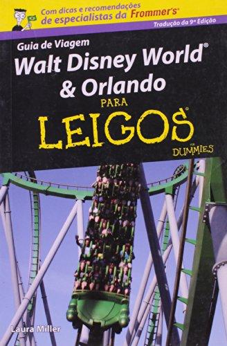 Walt Disney World e Orlando Para Leigos, livro de Jussara Miller