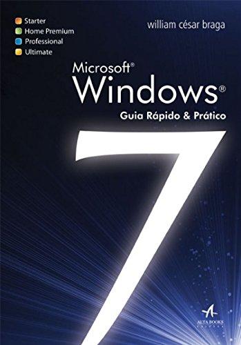 Windows 7: Guia Prático e Rápido, livro de William Cesar Braga