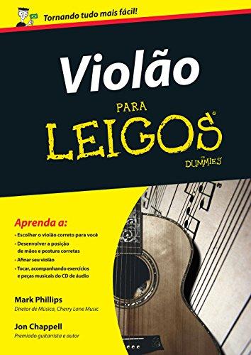 Violão Para Leigos - Inclui Cd de Áudio, livro de Mark Phillips