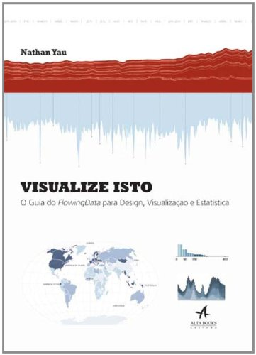 Visualize Isto, livro de Nathan Yau