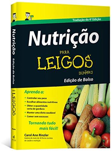 Nutrição Para Leigos, livro de Ann Rinzler Carol