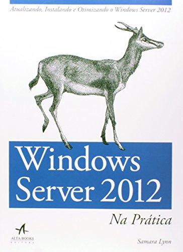 Windows Server 2012 na Prática, livro de Samara Lynn