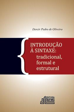 Introdução à sintaxe: tradicional, formal e estrutural, livro de Dercir Pedro de Oliveira
