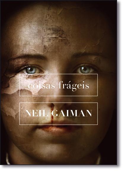 Coisas Frágeis, livro de Neil Gaiman