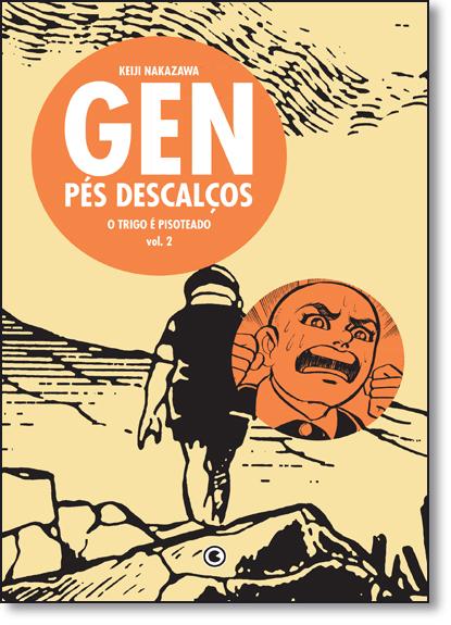 Gen Pés Descalços: O Trigo É Pisoteado - Vol.2, livro de Keiji Nakazawa