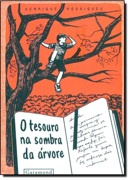Tesouro na Sombra da Árvore, O - Coleção Ecoar, livro de Henrique Rodrigues
