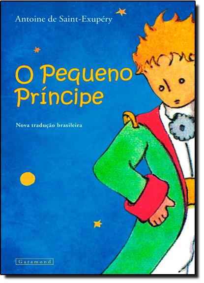 Pequeno Príncipe, O - Nova Tradução Brasileira - Capa Azul, livro de Antoine de Saint-Exupéry