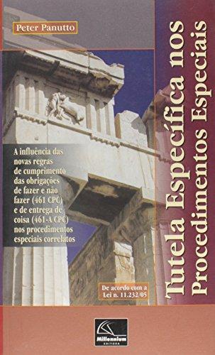 TUTELA ESPECIFICA NOS PROCEDIMENTOS ESPECIAIS, livro de PANUTTO