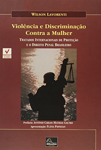 Violência e Discriminação Contra a Mulher, livro de Wilson Lavorenti