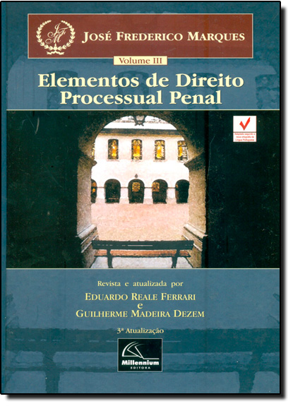 Elementos de Direito Processual Penal - Vol.3, livro de José Frederico Marques