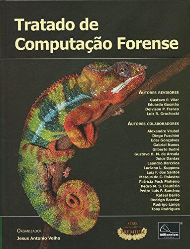Tratado de Computação Forense, livro de Jesus Antonio Velho