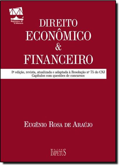 Direito Econômico e Financeiro, livro de Eugenio Rosa de Araujo