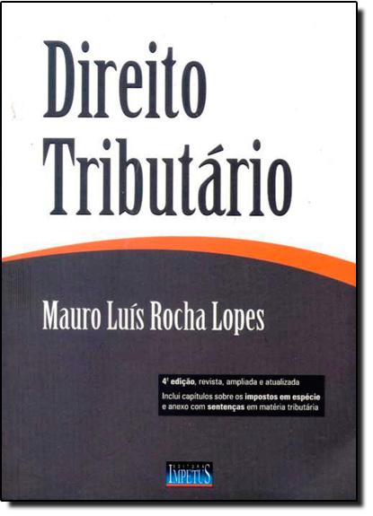 Direito Tributário, livro de Mauro Luis Rocha Lopes