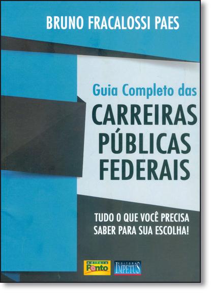Guia Completo das Carreiras Públicas Federais, livro de Bruno Fracalossi Paes