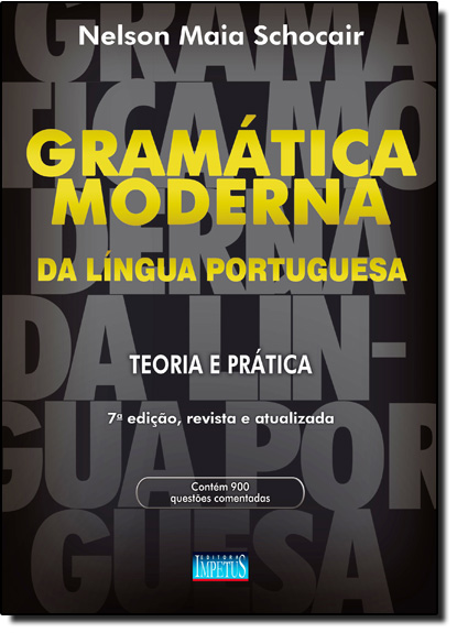 Gramática Moderna da Língua Portuguesa, livro de Nelson Maia Schocair