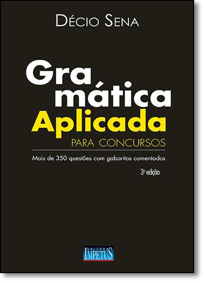 Gramática Aplicada: Para Concursos, livro de Décio Sena