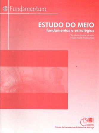 Fundamentum 56 - Estudo do Meio: fundamentos e estratégias, livro de Claudivan Sanches Lopes, Nídia Nacib Pontuschka