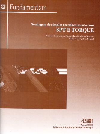 Fundamentum 63 - Sondagem de simples reconhecimento com SPT e TORQUE, livro de Antonio Belincanta, Anna Sílvia Palcheco Peixoto, Miriam Gonçalves Miguel