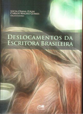 Deslocamentos da escritora brasileira, livro de Lúcia Osana Zolin, Carlos Magno Gomes