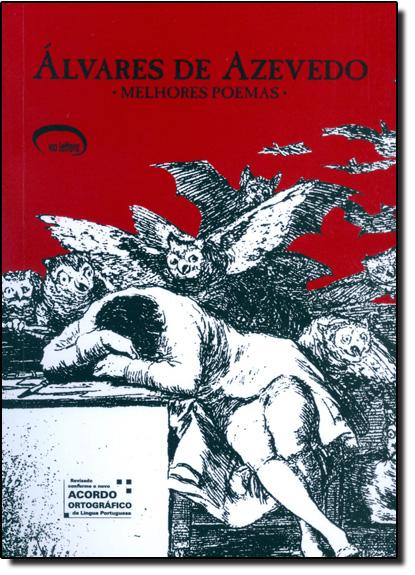Álvares de Azevedo: Melhores Poemas, livro de Álvares de Azevedo