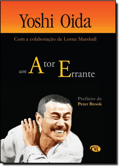 Ator Errante, Um, livro de Yoshi Oida