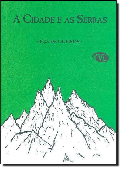Cidade e as Serras, A, livro de Eça de Queirós