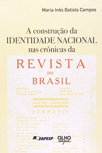 Construçao Da Identidade Nacional Nas Cronicas Da Revista Do Brasil, livro de Maria Ines Batista Campos