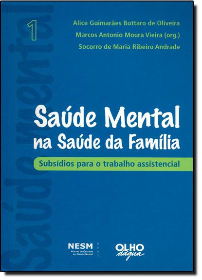 Saúde Mental na Saúde da Família, livro de Marcos Antônio Moura Vieira