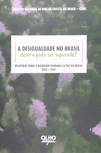 Desigualdade No Brasil Deve E Pode Ser Superada?, livro de Francisco Whitaker Ferreira