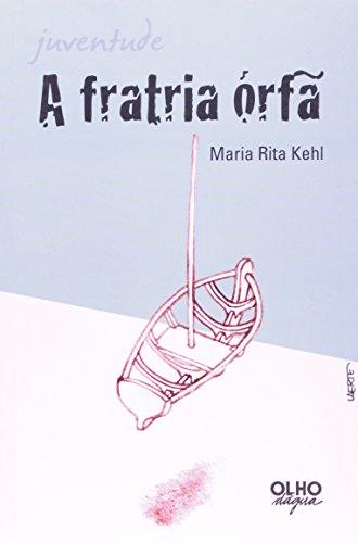 A Fratria Órfã, livro de Maria Rita Kehl