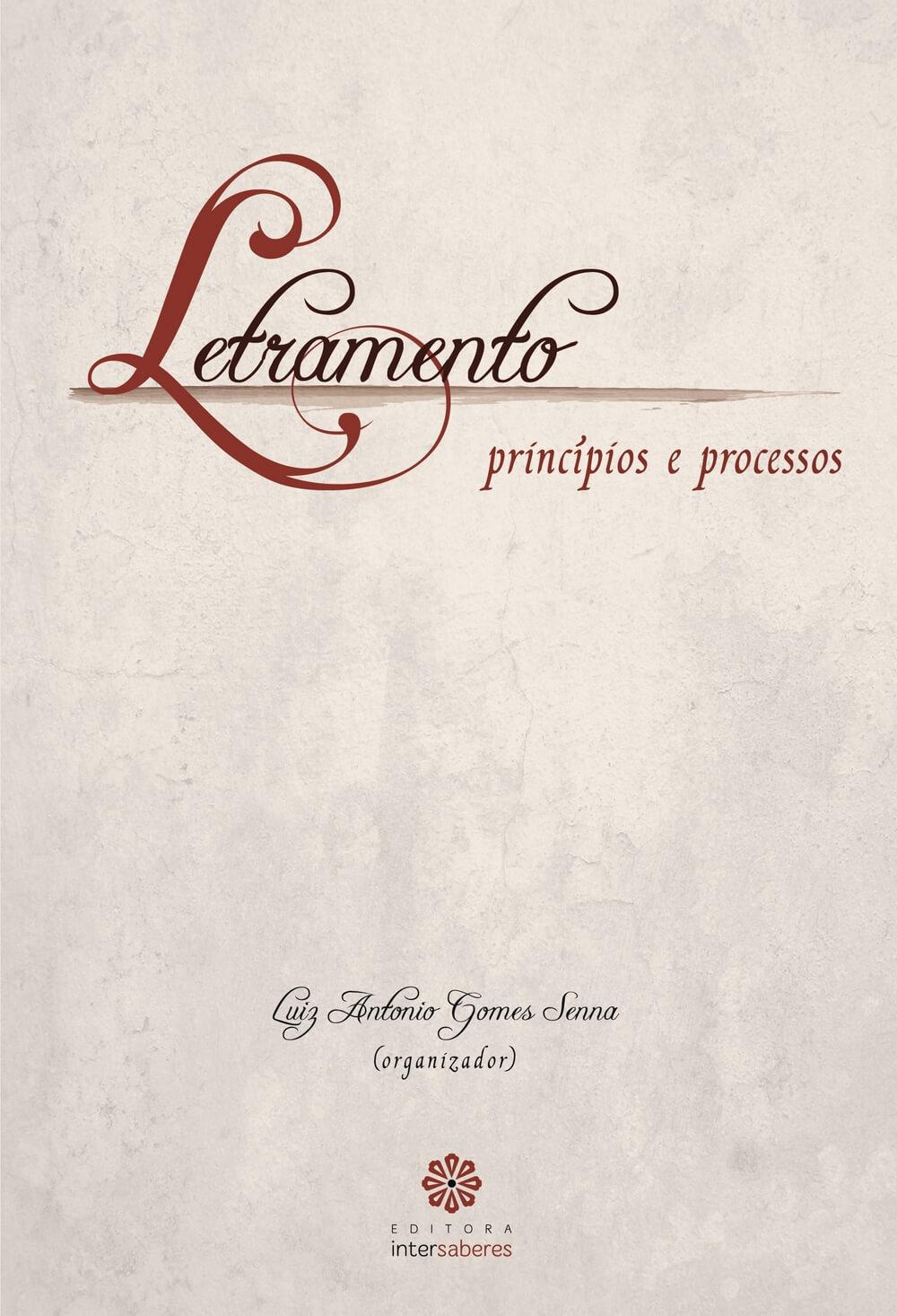 Letramento. Princípios e processos, livro de Luiz Antonio Gomes Senna (org.)