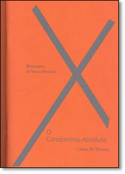Condomínio Absoluto, O - 2 Volumes, livro de Carlos Moreira Teixeira