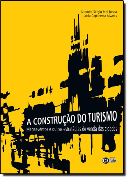 Construção do Turismo, A, livro de Altamiro Sérgio Mol Bessa