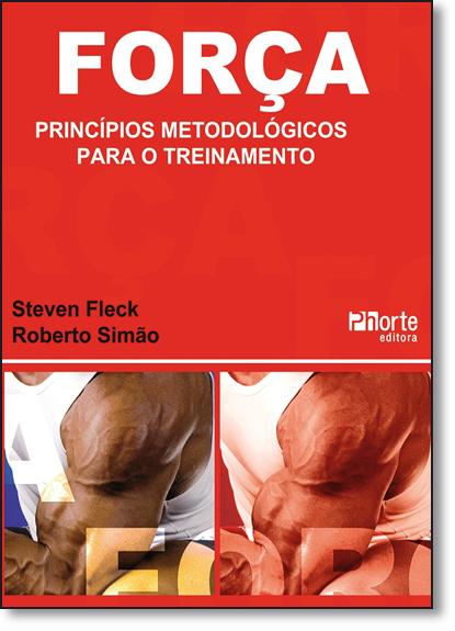 Forca : Principios Metodologicos Para o Treinamento, livro de Steven Fleck
