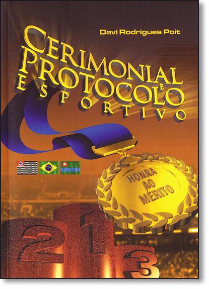 Cerimonial e Protocolo Esportivo, livro de Davi Rodrigues Poit