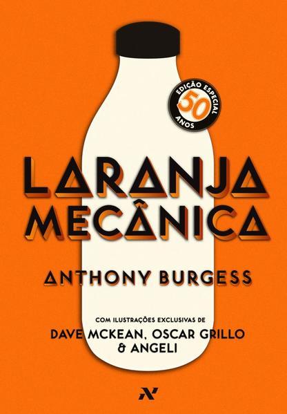 Laranja mecânica, livro de Anthony Burgess