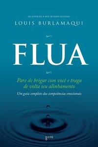 Flua: Pare de Brigar Com Você e Traga de Volta o Seu Alinhamento, livro de Louis Burlamaqui