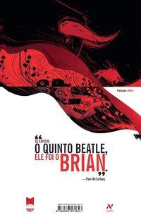 O Quinto Beatle. A História de Brian Epstein, livro de Vivek J. Tiwary