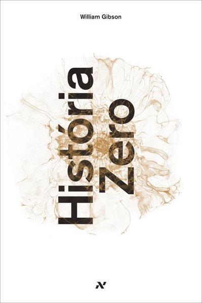 História zero, livro de William Gibson