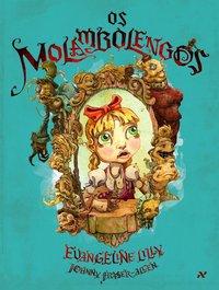 Os molambolengos, livro de Evangeline Lilly