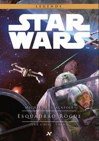 Star Wars: Esquadrão Rogue, livro de Michael A. Stackpole