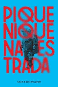 Piquenique na Estrada, livro de Strugátski, Arkádi; Strugátski, Boris