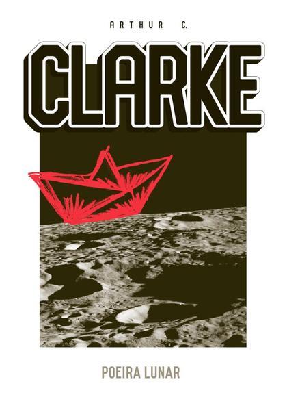 Poeira Lunar, livro de Clarke; Arthur C.