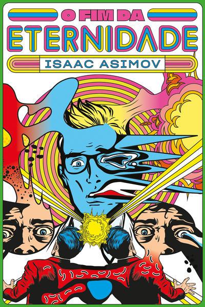 O Fim da Eternidade - 2ª Edição, livro de Asimov, Isaac