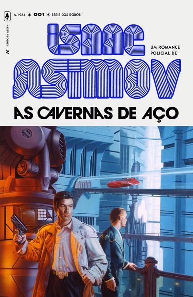As Cavernas de Aço - 2ª Edição, livro de Asimov, Isaac