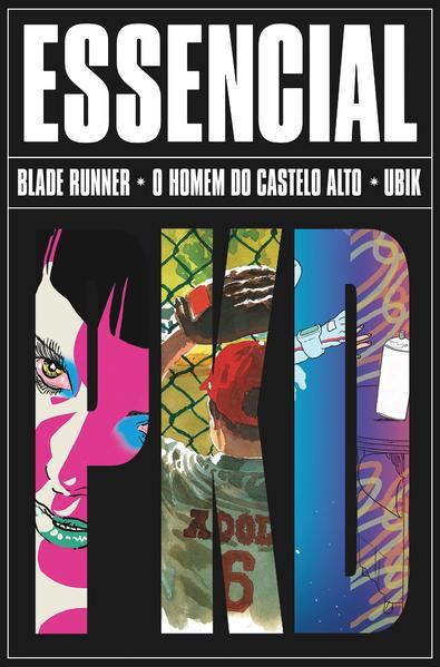Box Essencial Philip K. Dick. Blade Runner, Homem do Castelo Alto e Ubik, livro de Philip K. Dick