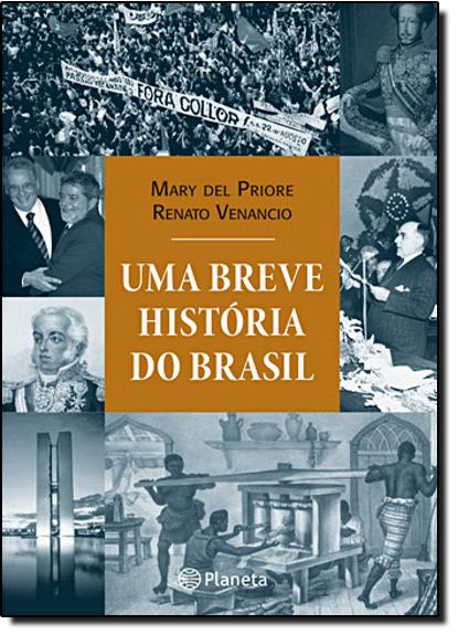 Breve História do Brasil, Uma, livro de Mary Del Priore