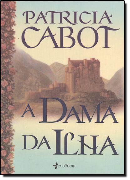 Dama da Ilha, A, livro de Patricia Cabot